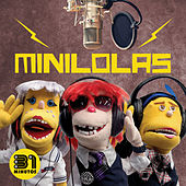 Minilolas by 31 Minutos