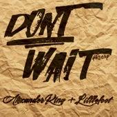 Don't Wait de Alexander King