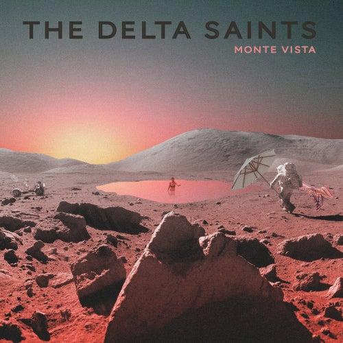 Monte Vista by The Delta Saints