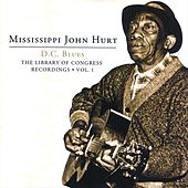 The Library Of Congress Recordings Vol. 1 Disc. 1 by Mississippi John Hurt