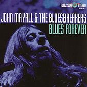 Blues Forever by John Mayall