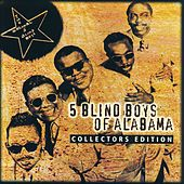 Collectors Edition: 5 Blind Boys Of Alabama by The Blind Boys Of Alabama