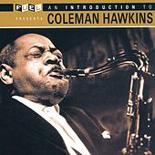 An Introduction To Coleman Hawkins by Coleman Hawkins