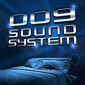 Dream We Knew von 009 Sound System