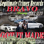 Got It Made (feat. Mike Izzo) by Bravo