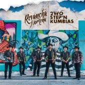 2wo Step'n Kumbias by Revancha Norteña