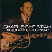 Charlie Christian: Radioland 1939-1941 de Charlie Christian