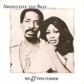 Absolutely The Best: Ike and Tina Turner by Ike and Tina Turner