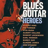 Blues Guitar Heroes von Various Artists