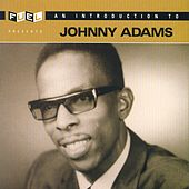 Introduction To Johnny Adams von Johnny Adams