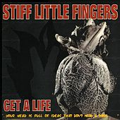 Get A Life by Stiff Little Fingers