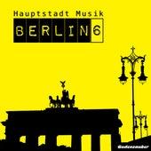 Hauptstadt Musik Berlin, Vol. 6 by Various Artists