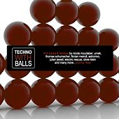 Techno with Balls, Vol. 4 von Various Artists