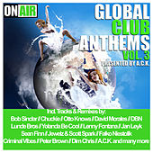 Global Club Anthems, Vol. 3 (Pres. By A.C.K.) von Various Artists