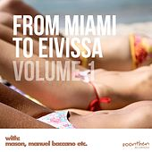 From Miami to Eivissa, Vol. 1 de Various Artists