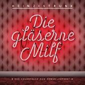 Die gläserne Milf - Der Soundtrack zum Roman