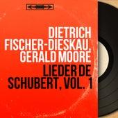 Lieder de Schubert, vol. 1 (Mono Version) von Dietrich Fischer-Dieskau