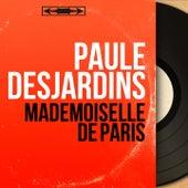 Mademoiselle de Paris (Mono Version) von Paule Desjardins