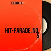 Hit-Parade, No. 5 (Mono Version) by Various Artists
