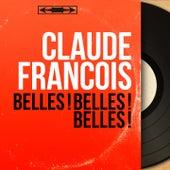 Belles ! Belles ! Belles ! (Mono Version) von Claude François