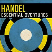 Handel - Essential Overtures by Various Artists