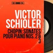 Chopin: Sonates pour piano Nos. 2 & 3 (Mono Version) von Victor Schiøler