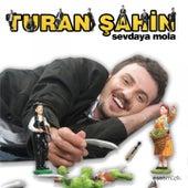 Sevdaya Mola by Turan Şahin