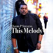 This Melody by David P. Stevens
