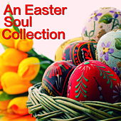 An Easter Soul Collection by Various Artists