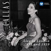 Live In London 1958 & 1959 by Maria Callas