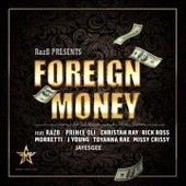 Raz B Presents Foreign Money by Various Artists