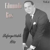 Edmundo Ros: Unforgettable Hits, Vol. 2 by Edmundo Ros