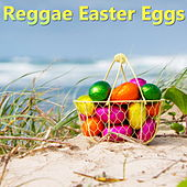 Reggae Easter Eggs by Various Artists