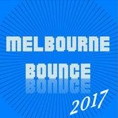 Melbournce Bounce & Dirty Dutch Live Recording 2017 & DJ Mix von Various Artists