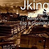 Still Holding (Remix) [feat. Esg & Cigarello] by J King y Maximan