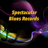 Spectacular Blues Records de Various Artists