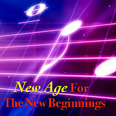 New Age For The New Beginnings by Various Artists