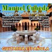 Recuerdos de la Alhambra - Guitarra Española by Manuel Cubedo