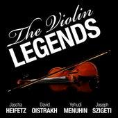 The Violin Legends: Heifetz, Oistrakh, Menuhin and Szigeti by Various Artists