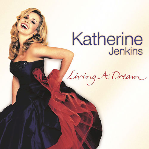 Living A Dream by Katherine Jenkins