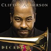 Decade by Clifton Anderson