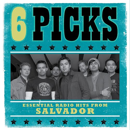 6 PICKS: Essential Radio Hits EP by Salvador