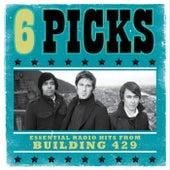 6 PICKS: Essential Radio Hits EP by Building 429