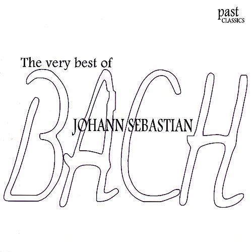 The Very Best of Johann Sebastian Bach by Various Artists