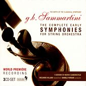 Sammartini: The Complete Early Symphonies for String Orchestra by Giovani Di Nuova Cameristica