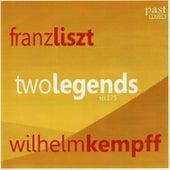 Liszt: Two Legends by Wilhelm Kempff