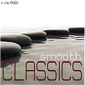 Smooth Classics by Various Artists