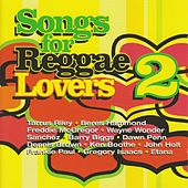 Songs For Reggae Lovers 2 by Various Artists