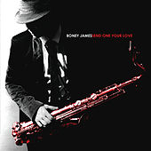 Send One Your Love by Boney James