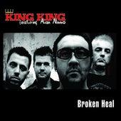 Broken Heal by King King